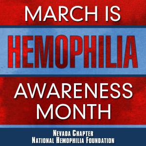 March is Hemophilia Awareness Month